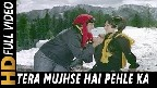 Tera Mujhse Hai Pehle Video Song