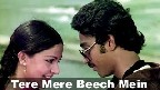 Tere Mere Beech Mein Video Song