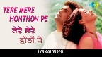 Tere Mere Hothon Pe Video Song