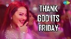 Thank God Its Friday Video Song