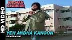Yeh Andha Kanoon Hai Video Song