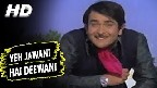 Yeh Jawani Hai Deewani Video Song