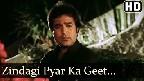 Zindagi Pyar Ka Geet Hai Video Song