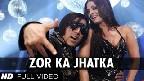 Zor Ka Jhatka Video Song