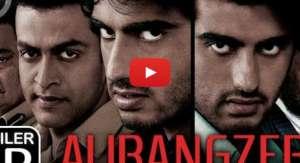 Aurangzeb Trailer