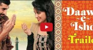 Daawat-e-Ishq Trailer