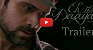 Ek Thi Daayan Trailer