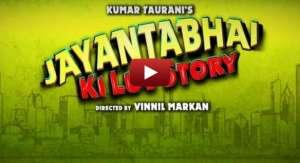 Jayanta Bhai Ki Luv Story Trailer