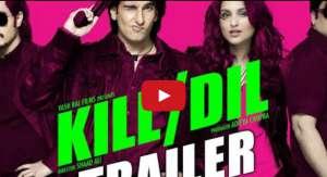 Kill Dil Trailer