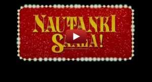Nautanki Saala Trailer