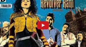 Revolver Rani Trailer